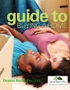 Denver Realty Pro Guide To Buying a Home