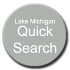 Quick Search Lake Michigan Properties
