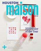 Roger Martin 's Houston Maison Magazine Jan/Feb 2020 issue