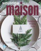 Houston Maison Magazine | Holiday 2019 Issue