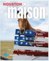 Roger Martin's July/August 2020 issue of Houston Maison Magazine