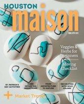 Spring 2021 issue of Roger Martin's Houston Maison eZine