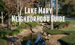 Lake Mary Neighborhood Guide