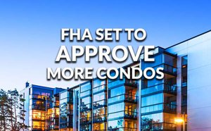 Is your condo development FHA Approved