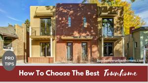 How Do You Choose The Best Denver Row Home