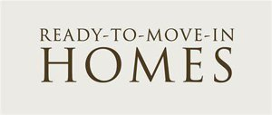 Ready to Move in Homes