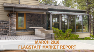 mARCH 2018 Flagstaff Market Statistics