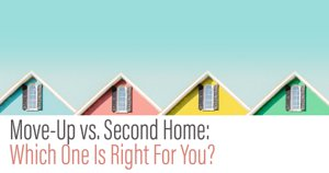Move-Up vs. Second Home in Flagstaff: Which One Is Right For You?