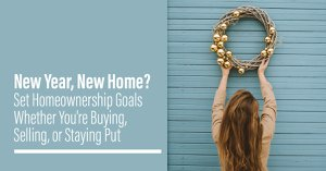New Year, New Flagstaff Home? Set Homeownership Goals Whether You're Buying, Selling, or Staying Put