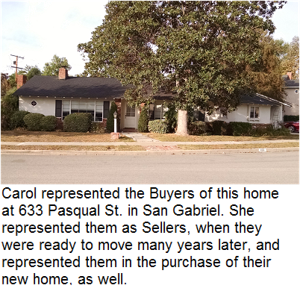 Carol sold 633 Pasqual Street, San Gabriel, California