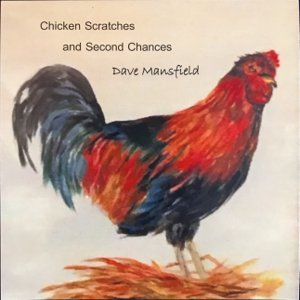 Dave Mansfield - Chicken Scratches & Second Chances