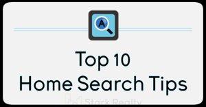 Top Ten Home Search Tips