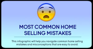 Commom Home Selling Mistakes