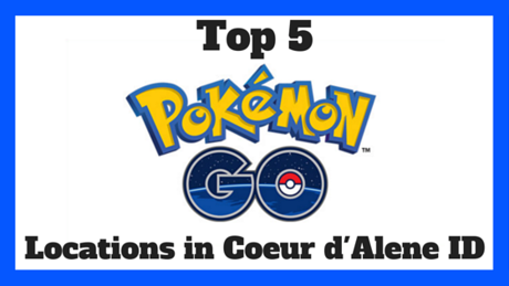 Picture Pokemon Go Locations in Coeur d'Alene