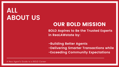 Our BOLD Mission