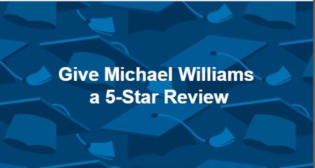 Michael Williams 5 Star Reviews & Testimonials