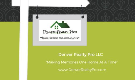 Denver Realty Pro Business, Making Memories One Home At A Time, Scott Sold Ours
