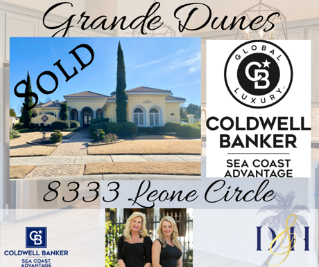 Luxury Home -Grande Dunes - Just Sold
