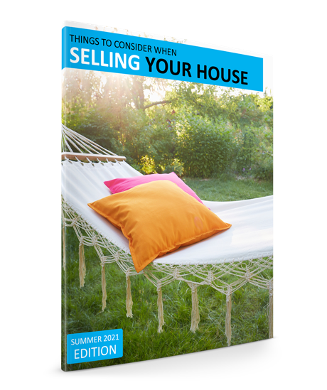 Guide to Selling Your Home in Summer 2021