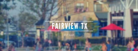 Fairview Tx Neighborhood List