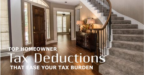 Top homeowner tax deductions to ease your tax burden