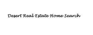 Real Estate Homes in the Desert Search