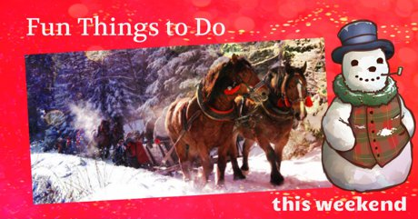 Fun Things to do this weekend in Flagstaff 12-19/20