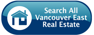 Search All Vancouver East Homes