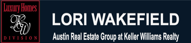 Austin Real Estate Group, Lori Wakefield, REALTOR Keller Williams Realty