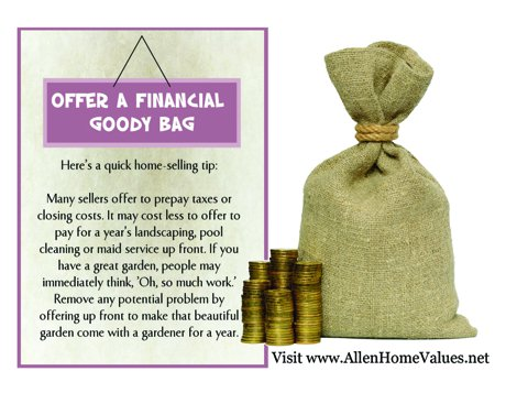 Offer a financial incentive when selling your home.