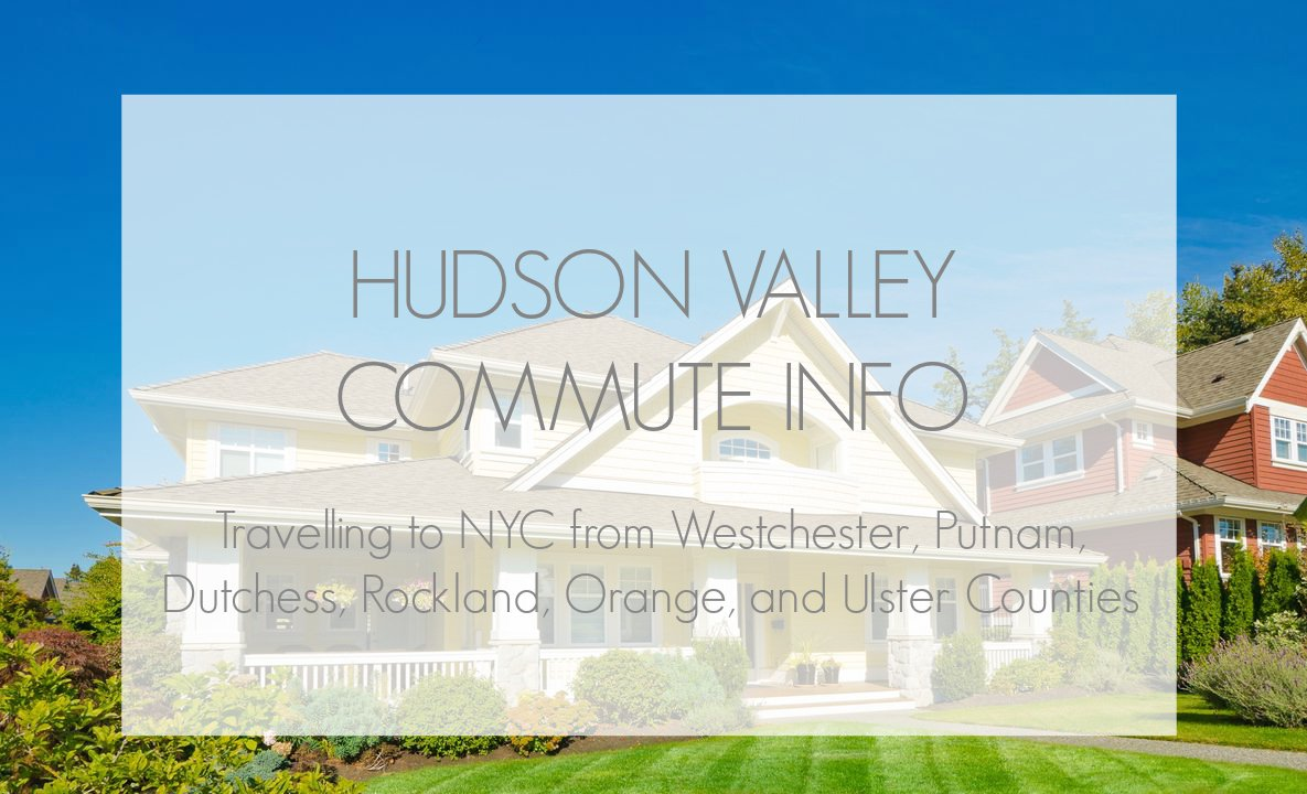 New York City Commute From Westchester And The Hudson Valley