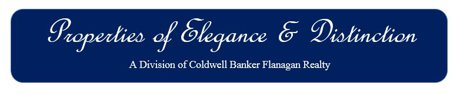 Properties of Elegance & Distinction, a division of Coldwell Banker Flanagan Realty