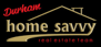 Home Savvy Real Estate Team of Keller Williams Energy, real estate brokerage serving Durham Region including Oshawa, Whitby, Clarington, Bowanville, Courtice, Ajax and Pickering.