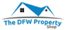 The DFW Property Shop
